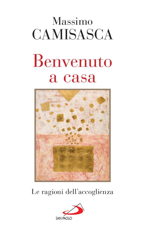 Camisasca_BenvenutoACasa